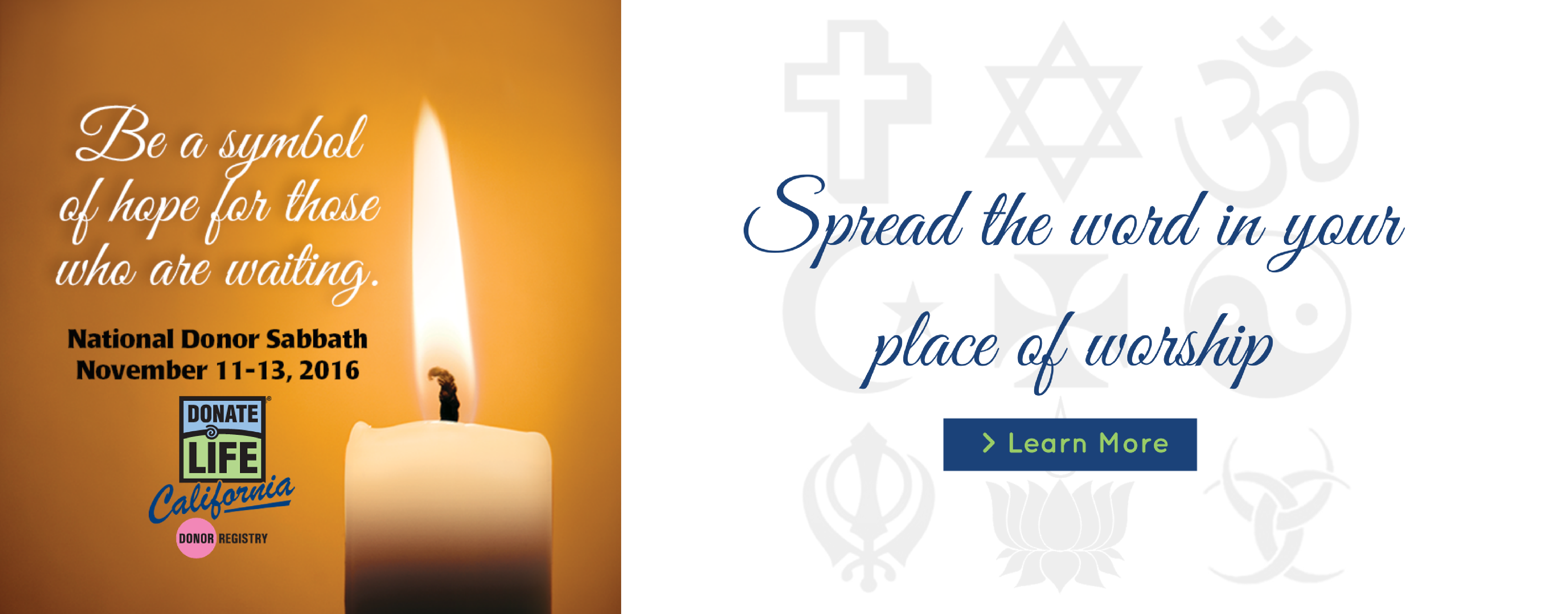 Spread the word in your place of worship during National Donor Sabbath, November 11-13, 2016.